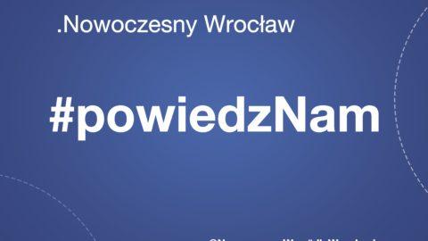 .Nowoczesna Wrocław rozpoczyna akcję #powiedzNam