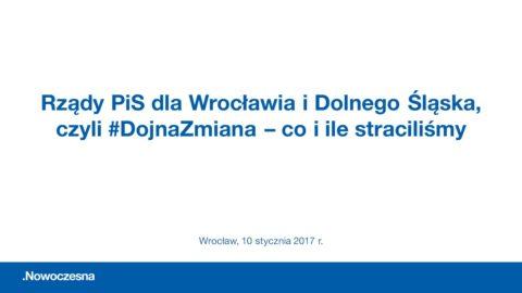 Rządy PiS dla Wrocławia i Dolnego Śląska, czyli #DojnaZmiana – co i ile straciliśmy