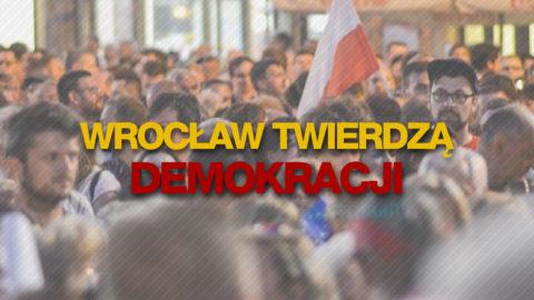 Wrocław Twierdzą Demokracji
