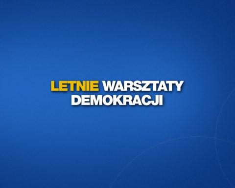 Letnie Warsztaty Demokracji pod siedzibą PiS