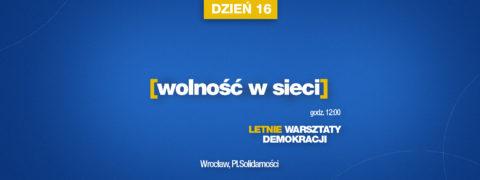 12:00 NA ŻYWO: Wolność w sieci – LWD dzień 17.