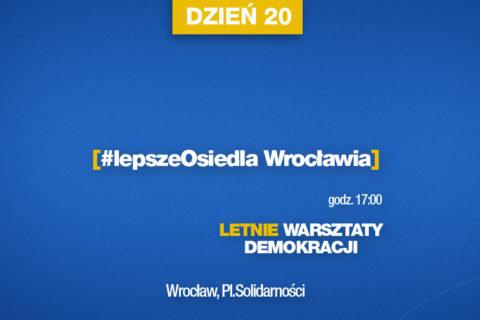 Lepsze Osiedla Wrocławia – LWD dzień 20 – relacja