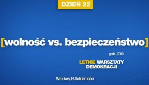 17:30 NA ŻYWO: Wolność vs. bezpieczeństwo – LWD dzień. 22