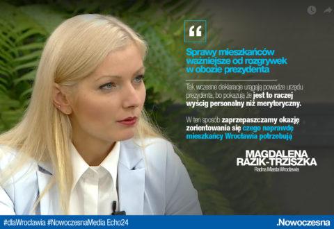 Razik-Trziszka: sprawy mieszkańców ważniejsze od rozgrywek w obozie prezydenta