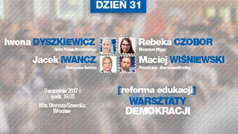 Relacja: Reforma Edukacji – WD dzień 31.