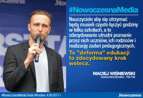 Wiśniewski: Deforma edukacji to krok wstecz.